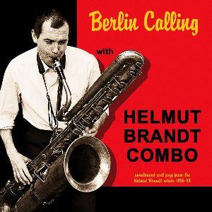 Helmut Brandt Combo Berlin Calling